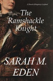 The Ramshackle Knight (2008)