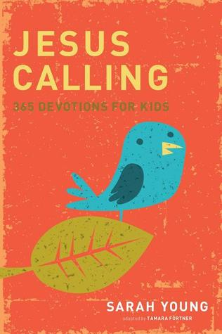 Jesus Calling Kids: 365 Devotions for Kids (2010)