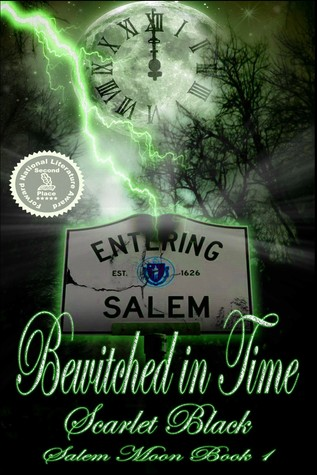 Bewitched in Time (Salem Moon #1) New Adult Time Travel Romance (2013)