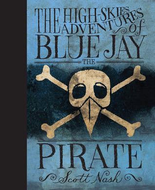 The High Skies Adventures of Blue Jay the Pirate (2012)