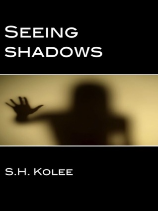 Seeing Shadows