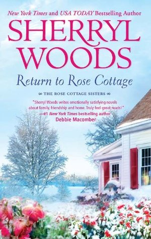 Return to Rose Cottage (The Rose Cottage Sisters): 3 (2011)