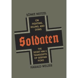 Soldaten: On Fighting, Killing, and Dying (2012)