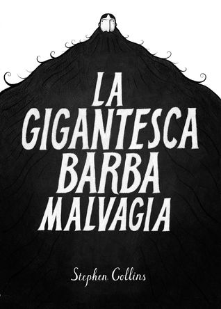 La gigantesca barba malvagia