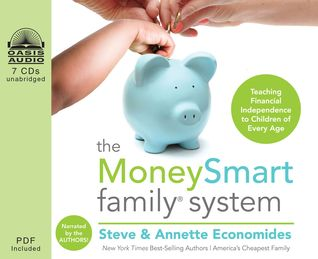 The MoneySmart Family System (Library Edition): Teaching Financial Independence to Children of Every Age (2012)