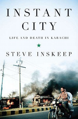 Instant City: Life and Death in Karachi (2011)