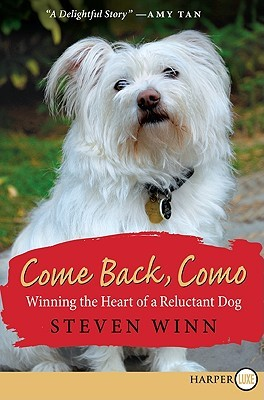 Come Back, Como LP: Winning the Heart of a Reluctant Dog (2009)