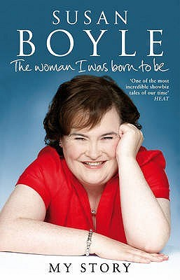 The Woman I Was Born to Be. Susan Boyle