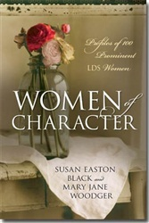 Women of Character: Profiles of 100 Prominent LDS Women (2000)