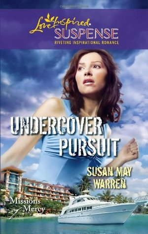 Undercover Pursuit (Steeple Hill Love Inspired Suspense #243) (2011)