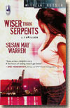 Wiser Than Serpents (2008)
