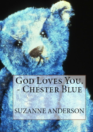 God Loves You. -Chester Blue (2012)