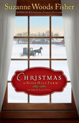 Christmas at Rose Hill Farm: An Amish Love Story (2014)