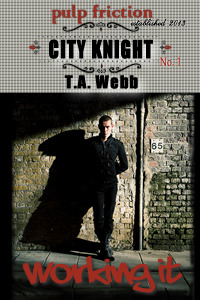 City Knight: Working It (2013)