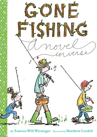 Gone Fishing: A Novel in Verse (2013)