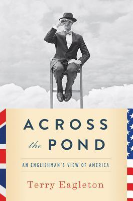 Across the Pond: An Englishman's View of America (2013)
