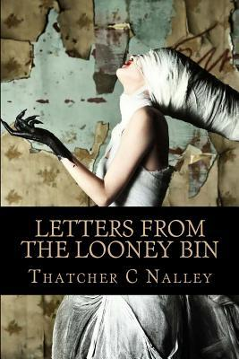 Letters from the Looney Bin (2013)