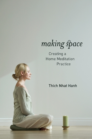 Making Space: Creating a Home Meditation Practice (2011)