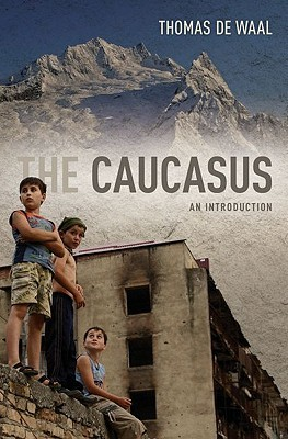 The Caucasus: An Introduction (2010)