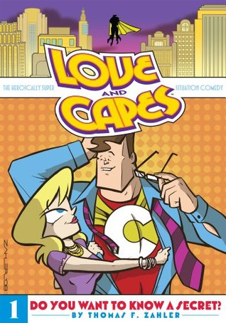 Love & Capes Vol. 1: Do You Want to Know a Secret? (2013)