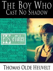 The Boy Who Cast No Shadow (2009)