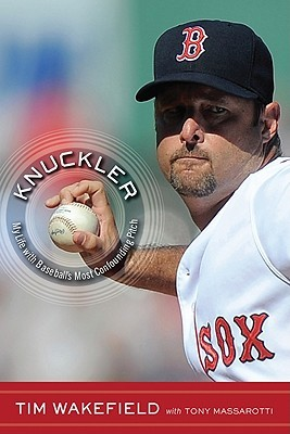 Knuckler: My Life with Baseball's Most Confounding Pitch (2011)