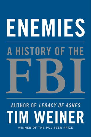 Enemies: A History of the FBI (2012)