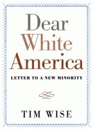 Dear White America: Letter to a New Minority (2012)