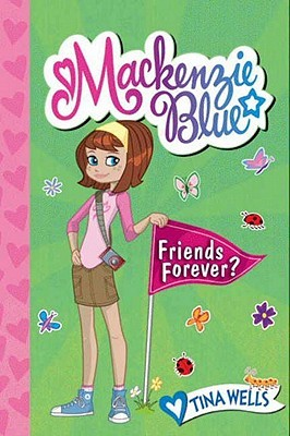 Mackenzie Blue #3: Friends Forever? (2010)