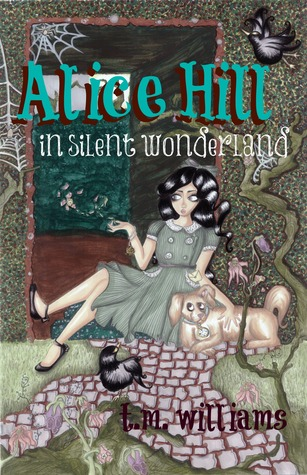 Alice Hill in silent wonderland (short story)