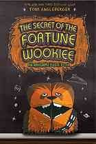 The Secret of the Fortune Wookie: An Origame Yoda Book