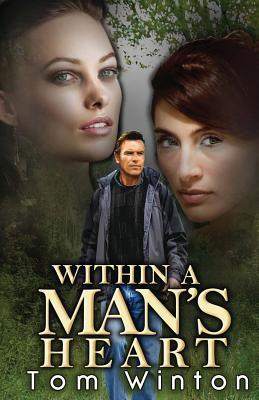 Within a Man's Heart (2013)