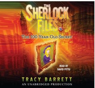 The Sherlock Files--the 100 Year Old Secret, 3 Cds [Unabridged Library Edition] (2008)