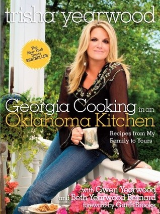 Georgia Cooking in an Oklahoma Kitchen: Recipes from My Family to Yours (2008)