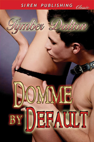 Domme by Default (2012)