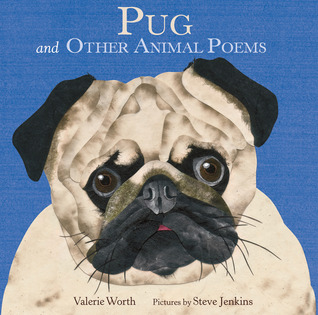 Pug: And Other Animal Poems (2013)