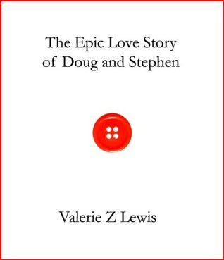 The Epic Love Story of Doug and Stephen (2011)