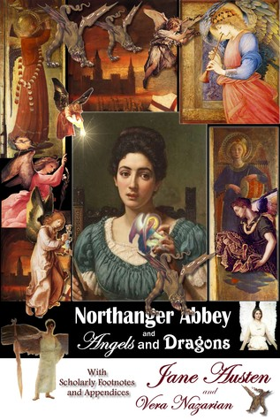 Northanger Abbey and Angels and Dragons (2010)