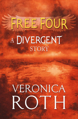 Free Four - Tobias tells the Divergent Story