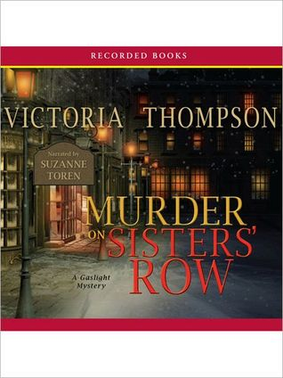 Murder On Sister's Row: Gaslight Mystery Series, Book 13