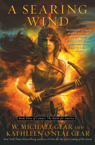 A Searing Wind: Book Three of Contact: The Battle for America (2012)