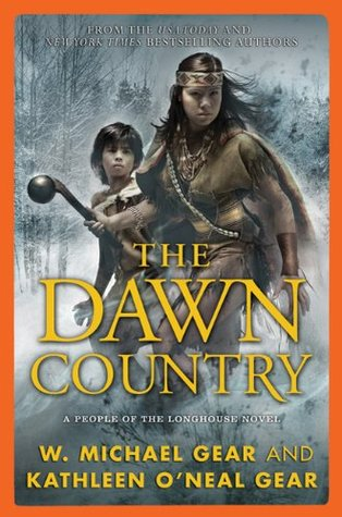 The Dawn Country: A People of the Longhouse Novel (2011)