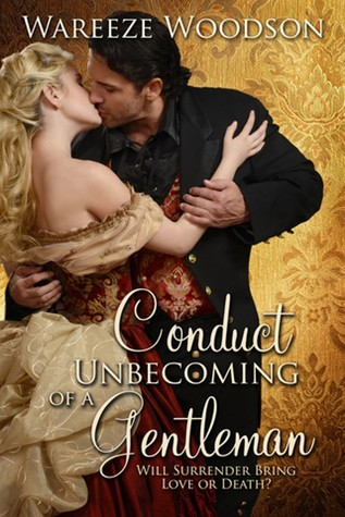 Conduct Unbecoming of a Gentleman (2013)