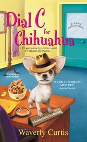 Dial C For Chihuahua (2012)