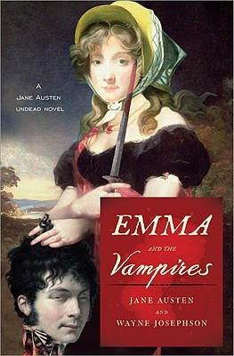 Emma and the Vampires (Jane Austen Undead Novels) (2010)