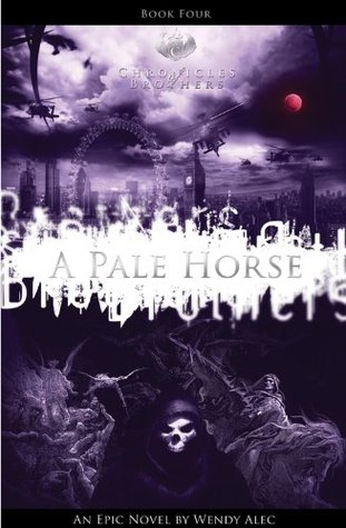 Chronicles of Brothers-A Pale Horse (2012)