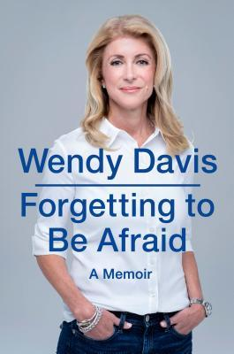 Forgetting to Be Afraid: A Memoir (2014)