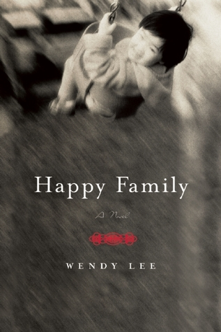 Happy Family: A Novel (2008)