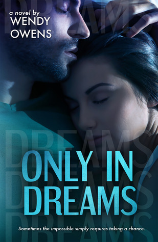 Only in Dreams (2013)