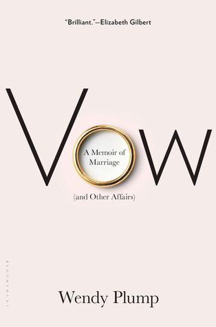 Vow: A Memoir of Marriage (and Other Affairs) (2013)
